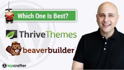 Thrive Themes Versus Beaver Builder