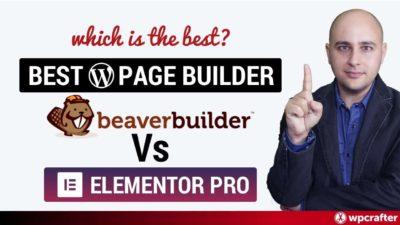 Beaver Builder Versus Elementor Pro