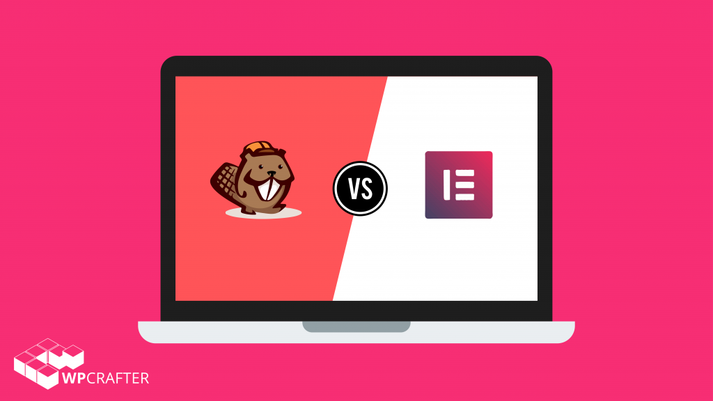 Beaver Builder Vs Elementor (September 2019) - WordPress